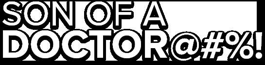 Son of a Doctor Logo